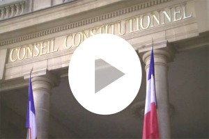 Video presentation of the French constitutionnal Council